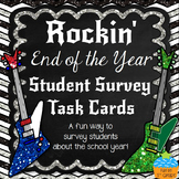 End of the Year Student Survey Task Cards: End of the Year Reflection Activity