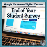 End of the Year Student & Teacher Feedback Survey for Goog