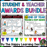 End of the Year Student and Teacher Appreciation Awards BUNDLE