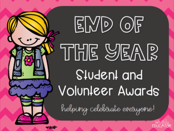 End of the Year Student and Volunteer Awards (Editable)