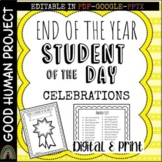 End of the Year Student of the Day Celebrations | Awards | Editable