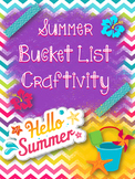 End of the Year: Summer Bucket List Craftivity