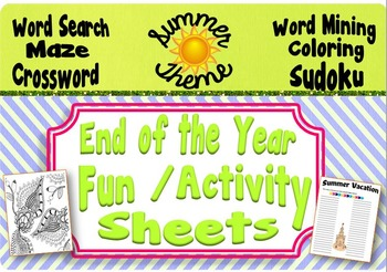 End of the Year Summer Fun/Activity Sheets