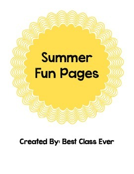 End of the Year: Summer Fun Pages