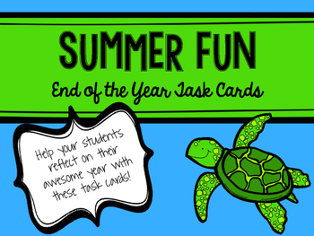 End of the Year Summer Fun Task Cards