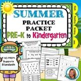 Pre-K Summer Packet Pre-K to Kindergarten