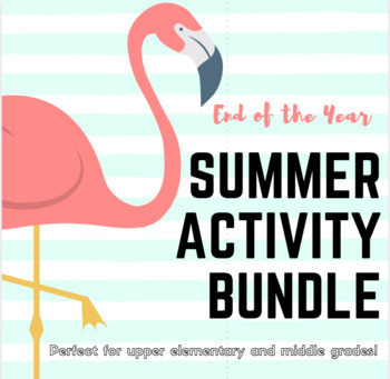End of the Year / Summer themed activity bundle for Final Day of School