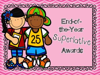 end of year superlative awards teaching resources teachers pay