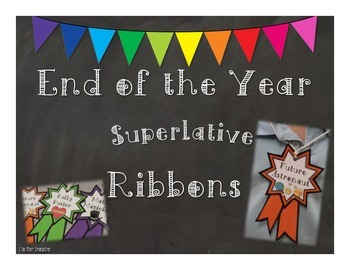 End of the Year Superlative Ribbons
