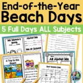 End of the Year Activities: Beach Themed Unit for First and Second Grade
