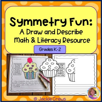 End of the Year Symmetry Fun: Draw and Describe