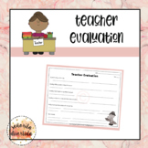 End of the Year: Teacher Evaluation