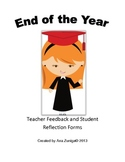 End of the Year Teacher Feedback and Student Reflection Forms