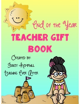 End of the Year Teacher Gift Book