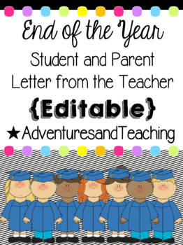 end of the year letter to parents from end of the year let by adventures and teaching 22349