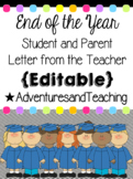 End of the Year Teacher Letter to Students and Parents {Editable}