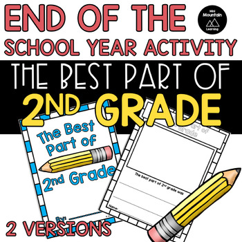 End of the Year- The Best Part of 2nd Grade