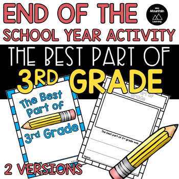 End of the Year- The Best Part of 3rd Grade