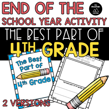 End of the Year- The Best Part of 4th Grade