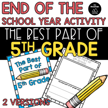 End of the Year- The Best Part of 5th Grade