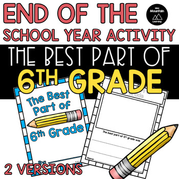 End of the Year- The Best Part of 6th Grade