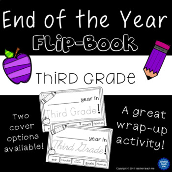 End of the Year – Third Grade - Flip-Book