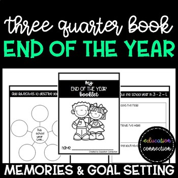 End of the Year Three Quarter Book