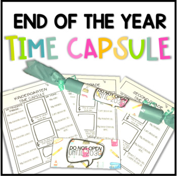 End of the Year Time Capsule