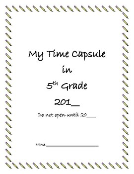 End of the Year Time Capsule Grade 5
