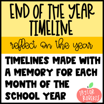 End of the Year Timeline - reflect on great memories!