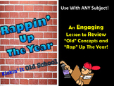 """End of the Year Unit-  """"Rapin"""" Up The Year!"""