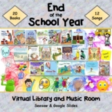 End of the Year Virtual Library & Music Room - SEESAW & Google Slides