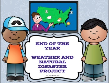 Weather and Natural Disaster Project {editable}