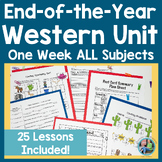 End of the Year Western Themed Unit for Primary Students