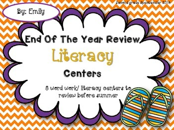 End of the Year Literacy Centers