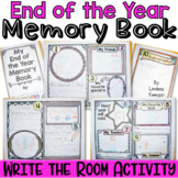 End of the Year Memory Book - Write the Room Activity