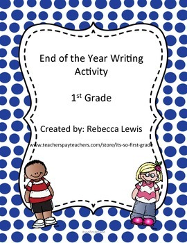 End of the Year Writing
