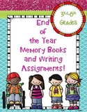 End of the Year Memory Books and Writing Assignments! Grades 3-6