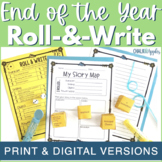 End of the Year Writing Activity - Roll & Write Center - D