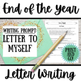 End of the Year Last Day of School Writing Activity: Letter to Myself