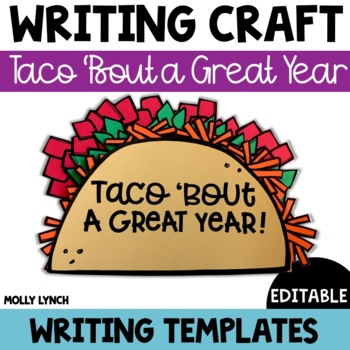 End of the Year Writing Craftivity {Taco 'Bout a Great Year!}