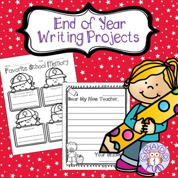 End of the Year Writing Projects
