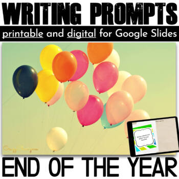 End of the Year Writing Prompts {36 cards}