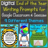 End of the Year Writing Prompts Digital for Distance Learn