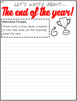 End of the Year Writing Prompts Pack! (Informative, Narrative, Persuasive)