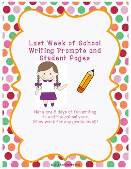 End of the Year Writing Prompts and Student Pages
