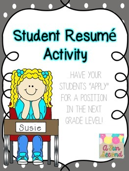 """Back to School/Beginning (or End) of the Year Writing, Student """"Resume"""" Writing"""