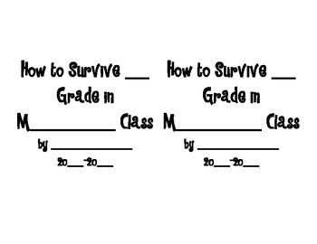End of the Year Writing * Survival Guide for Next Year's Class *