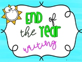 """End of the Year Writing Reflection """" I Will Shine in... ________ Grade!"""""""