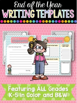 End of the Year Writing Templates for ALL Grades (K-5)